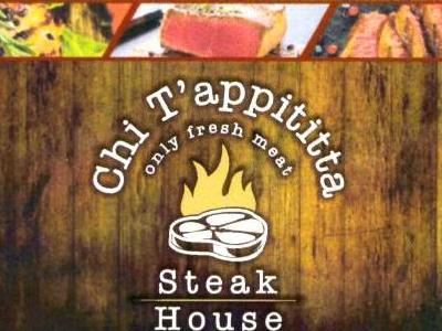 CHI T'APPITITTA STEAK HOUSE
